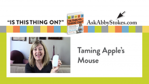 Video #2 – Taming Apple's Mouse